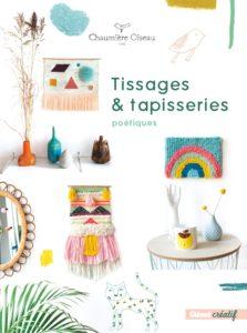 Tissages et tapisseries poétiques (Agnès Pironon)