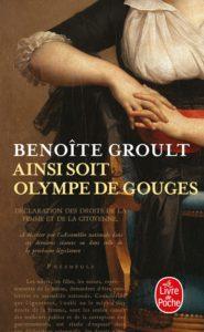 Ainsi soit Olympe de Gouges (Benoîte Groult)