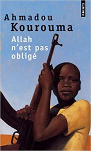 Allah n'est pas obligé (Ahmadou Kourouma)