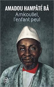 Amkoullel, l'enfant Peul (Amadou Hampâté Bâ)