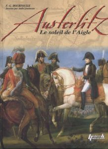 Austerlitz, le soleil de l'aigle (François-Guy Hourtoulle, André Jouineau, Jean-Marie Mongin)