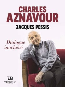 Charles Aznavour - Dialogue inachevé (Charles Aznavour, Jacques Pessis)