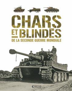 Chars et blindés de la Seconde Guerre mondiale (Collectif)