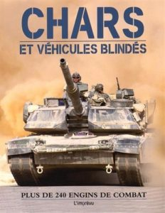 Chars et véhicules blindés - Plus de 240 engins de combat (Robert Jackson)