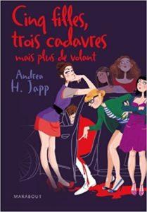 Cinq filles, trois cadavres mais plus de volant (Andrea H. Japp)
