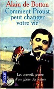 Comment Proust peut changer votre vie (Alain de Botton)