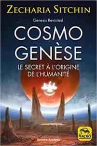 Cosmo Genèse – Le secret à l'origine de l'humanité(Zecharia Sitchin)