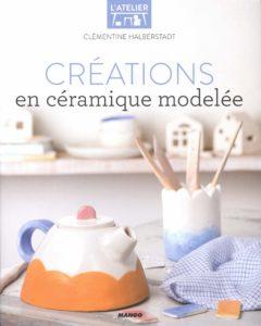 Créations en céramique modelée (Clémentine Halberstadt, Coralie Ferreira)