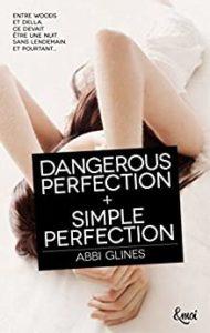 Dangerous perfection (Abbi Glines)