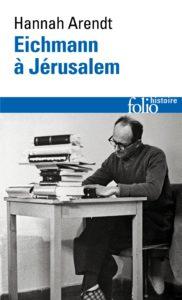 Eichmann à Jérusalem (Hannah Arendt)