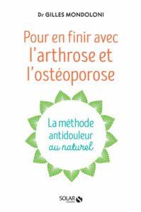 En finir avec l'arthrose et l'ostéoporose(Gilles Mondoloni)