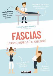 Fascias, le nouvel organe-clé de votre santé (Christian Courraud)