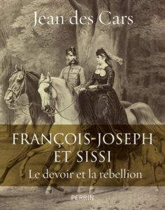 François-Joseph et Sissi (Jean des Cars)