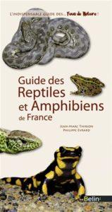Guide des reptiles et amphibiens de France (Jean-Marc Thirion, Philippe Evrard)