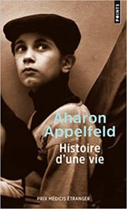 Histoire d'une vie (Aharon Appelfeld)