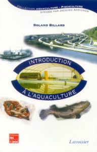 Introduction à l'aquaculture (Roland Billard)