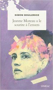 Jeanne Moreau a le sourire à l'envers (Simon Boulerice)