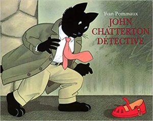 John Chatterton détective (Yvan Pommaux)