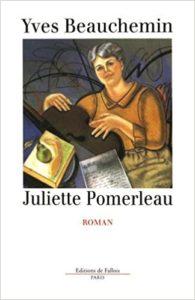Juliette Pomerleau (Yves Beauchemin)