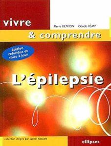 L'épilepsie (Pierre Genton, Claude Rémy)