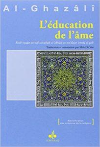 L'éducation de l'âme (Abû-Hâmid Al-Ghazali)