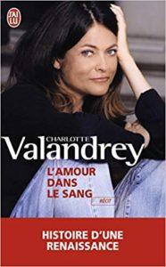 L'amour dans le sang (Charlotte Valandrey)