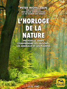L'horloge de la nature (Peter Wohlleben)