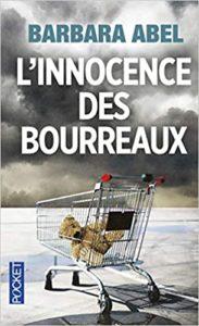 L'innocence des bourreaux (Barbara Abel)