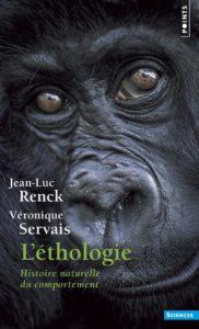 L'éthologie - Histoire naturelle du comportement (Jean-Luc Renck, Véronique Servais)