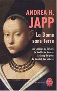 La Dame sans terre – Tome 1 – Les chemins de la bête (Andrea H. Japp)