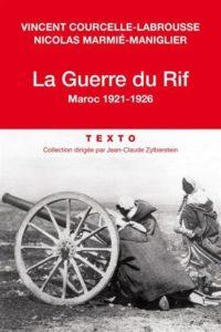 La guerre du rif - Maroc (1921-1926) (Vincent Courcelle-Labrousse, Nicolas Marmie)