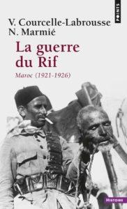 La guerre du Rif - Maroc 1921-1926 (Vincent Courcelle-Labrousse, Nicolas Marmié-Maniglier)
