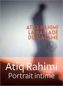 La ballade du calame (Atiq Rahimi)