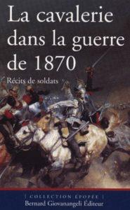La cavalerie dans la guerre de 1870 (Pierre Robin)
