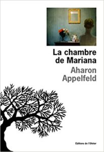 La chambre de Mariana (Aharon Appelfeld)