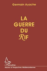La guerre du Rif (Germain Ayache)