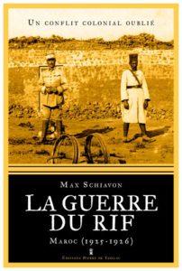 La guerre du Rif - Un conflit colonial oublié (Max Schiavon)