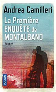 La première enquête de Montalbano (Andrea Camilleri)