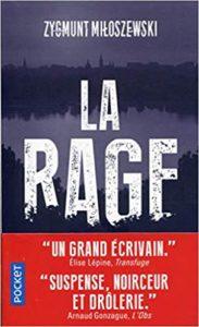 La rage (Zygmunt Miloszewski)