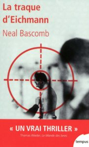 La traque d'Eichmann (Neal Bascomb)
