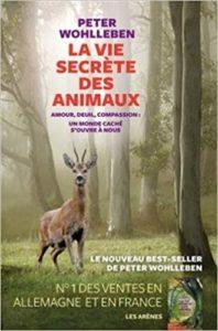 La vie secrète des animaux (Peter Wohlleben)