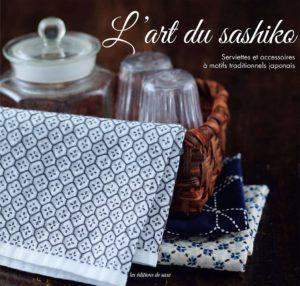 L'art du sashiko - Serviettes et accessoires à motifs traditionnels japonais (Satomi Ikarashi, Saki Iizuka)