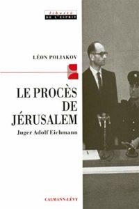 Le procès de Jérusalem (Léon Poliakov)