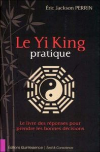 Le Yi King pratique (Eric Jackson Perrin)