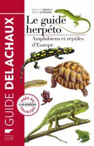 Le guide herpéto - Amphibiens et reptiles d'Europe (Nicholas Arnold, Denys Ovenden)