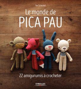 Le monde de Pica Pau : 22 amigurumis à crocheter (Yan Schenkel)