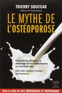 Le mythe de l'ostéoporose (Thierry Souccar)