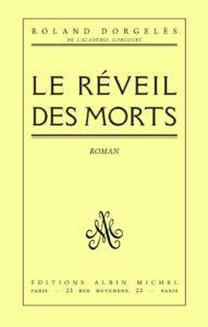 Le réveil des morts (Roland Dorgelès)