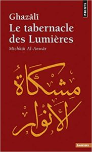 Le tabernacle des lumières (Abû-Hâmid Al-Ghazali)