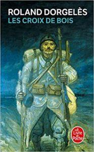Les Croix de bois (Roland Dorgelès)